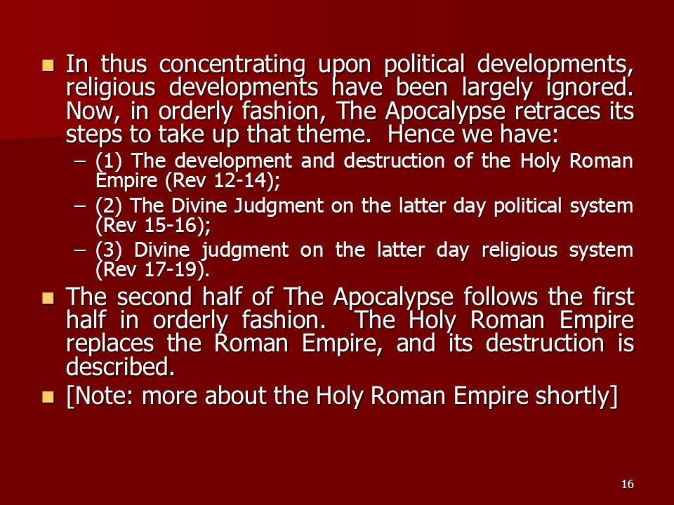 [Note: more about the Holy Roman Empire shortly]